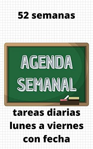 Agenda Semanal Escolar: agenda para anotar tareas (Spanish Edition)