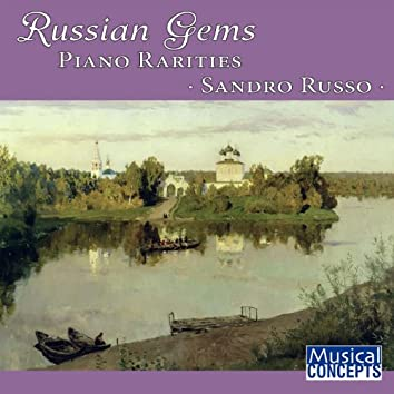 Russian Gems: Piano Rarities