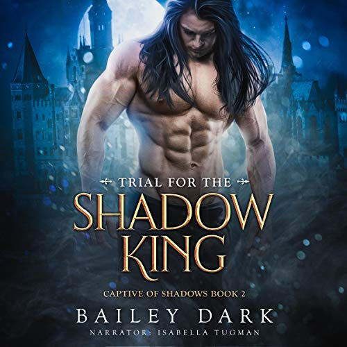 Trial for The Shadow King cover art
