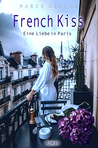 French Kiss: Eine Liebe in Paris