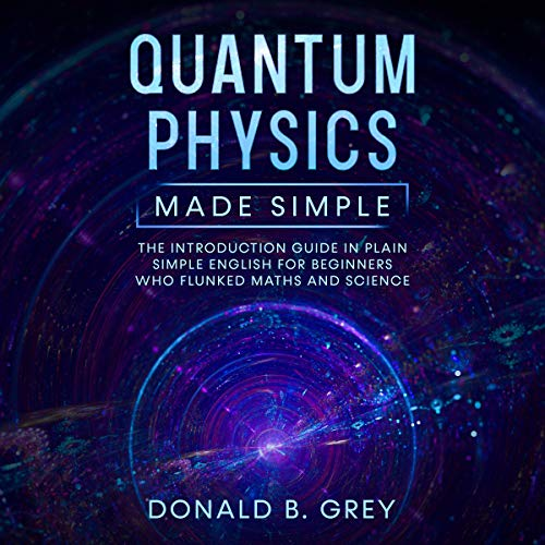 Quantum Physics Made Simple cover art