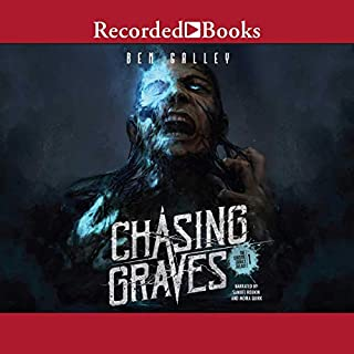 Chasing Graves                   By:                                                                                                                                 Ben Galley                               Narrated by:                                                                                                                                 Moira Quirk,                                                                                        Samuel Roukin                      Length: 11 hrs and 57 mins     Not rated yet     Overall 0.0