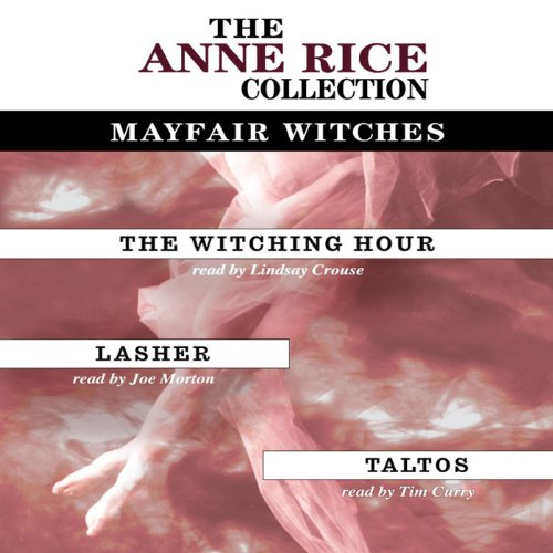 Couverture de Anne Rice Value Collection: The Witching Hour, Lasher, Taltos