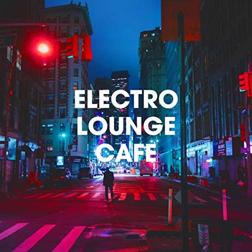 Cafe Chillout Music Club, Musicas Electronicas, Minimal Lounge