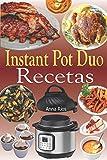 Instant Pot Duo Recetas: Recetas crujientes, fáciles, saludables, rápidas y frescas para su Instant Pot Duo Crisp Air Fryer