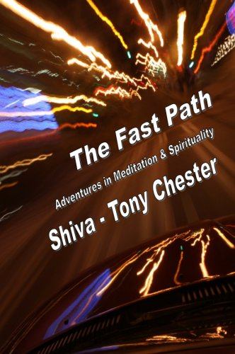 The Fast Path: Adventures in Meditation & Spirituality (English Edition)