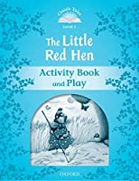 The Little Red Hen (Classic Tales)