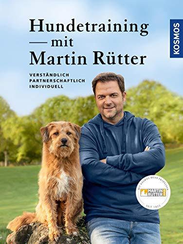 Hundetraining mit Martin Rütter: verständlich, partnerschaftlich, individuell