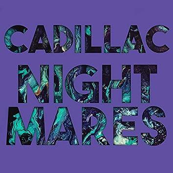 Cadillac Nightmares