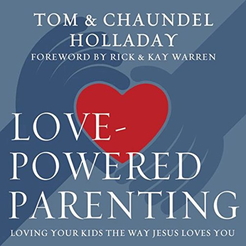 Love-Powered Parenting audiobook cover art