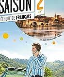 Saison. Méthode de français. Nivelo A2. Livre de l'élève. Con e-book. Con espansione online. Con CD Audio e DVD.: Livre de l'eleve (A2+) + DVD-ROM: Vol. 2