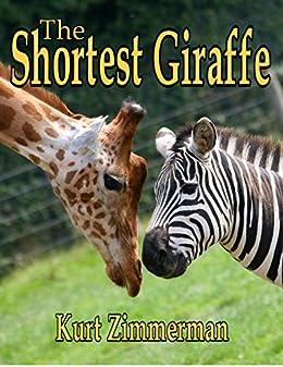 The Shortest Giraffe