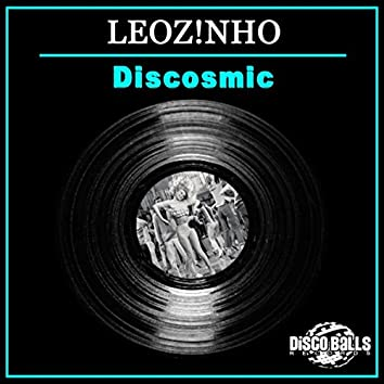 Discosmic