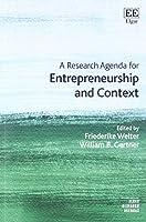 A Research Agenda for Entrepreneurship and Context (Elgar Research Agendas)