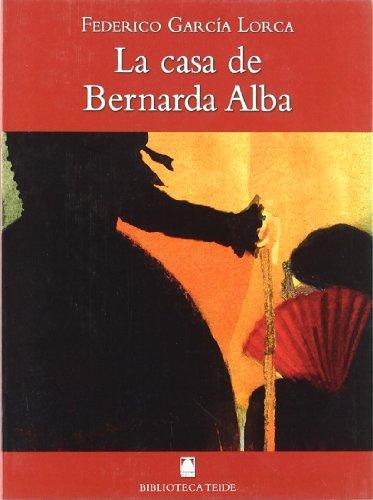 Biblioteca Teide 056 - La casa de Bernarda Alba -Federico García Lorca- - 9788430761289