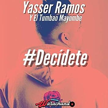 #Decidete