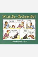 What Do Authors Do? Kindle Edition