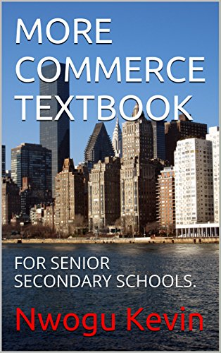 MORE COMMERCE TEXTBOOK: FOR SENIOR SECONDARY SCHOOLS. (Clark Success Series, Commerce Book 1)