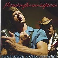 Pompadour & Circumstance