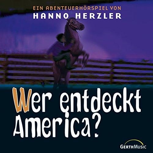 Wer entdeckt America? (Wildwest-Abenteuer 17) Titelbild