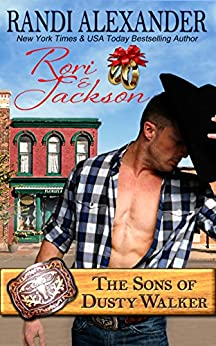 Rori and Jackson: The Sons of Dusty Walker by [Randi Alexander]