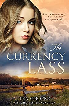 The Currency Lass by [Tea Cooper]