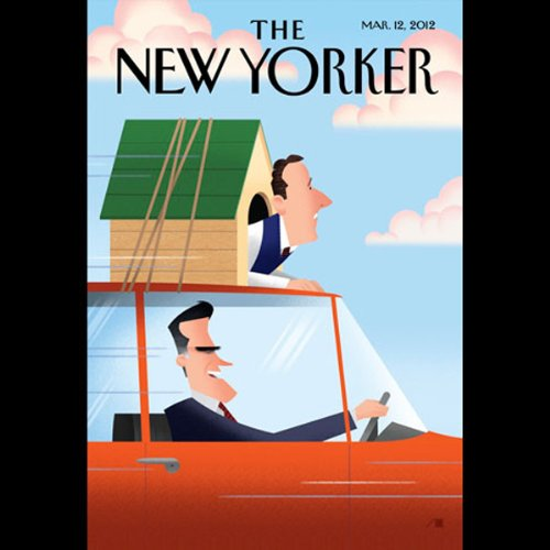 The New Yorker, March 12th 2012 (Ryan Lizza, Michael Specter, Dahlia Lithwick) audiobook cover art