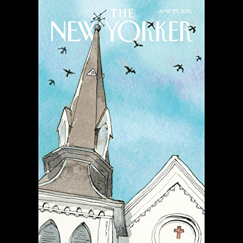 The New Yorker, June 29th 2015 (Jane Kramer, Alec Wilkinson, Jelani Cobb) audiobook cover art
