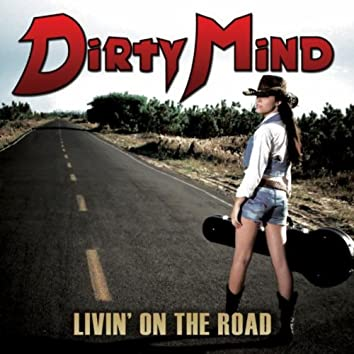 """Livin"""" On The Road"""