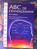 ABC de l'ennéagramme - Reconnaître les différentes forces qui nous animent
