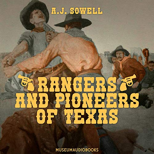 Rangers and Pioneers of Texas cover art