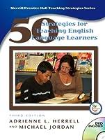 Fifty Strategies for Teaching English Language Learners (Teaching Strategies Series)