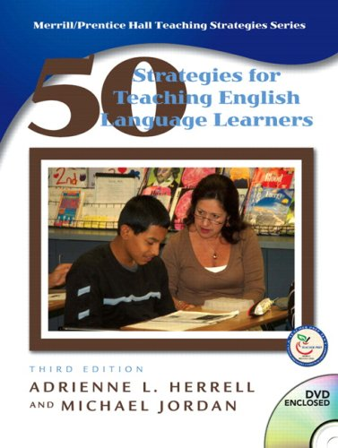 Fifty Strategies for Teaching English Language Learners (3rd Edition)