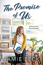 The Promise of Us: A Sanctuary Sound Novel