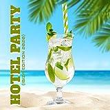 Hotel Party (Ibiza Edition 2020)
