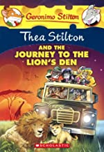 Thea Stilton and the Journey to the Lion's Den (Geronimo Stilton)