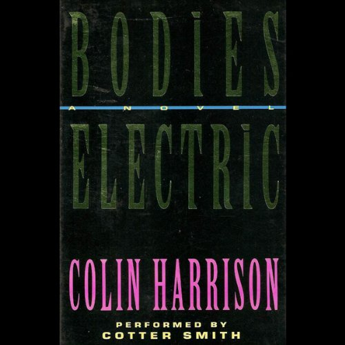 Bodies Electric audiobook cover art