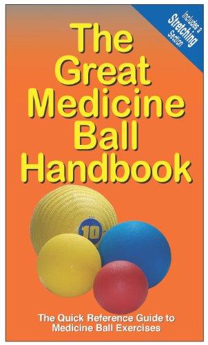 The Great Medicine Ball Handbook