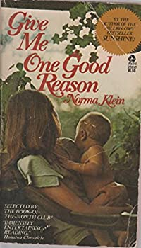 Give Me One Good Reason 0380001667 Book Cover