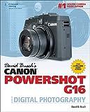 David Buschs Canon Powershot G16 Guide to Digital Photography by David Busch (29-Apr-2014) Paperback