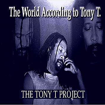 World According to Tony T