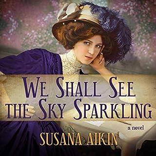 Page de couverture de We Shall See the Sky Sparkling