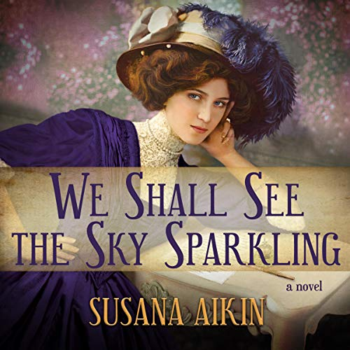 We Shall See the Sky Sparkling audiobook cover art