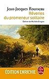 Les Rêveries du promeneur solitaire (Classiques t. 16099) - Format Kindle - 2,49 €