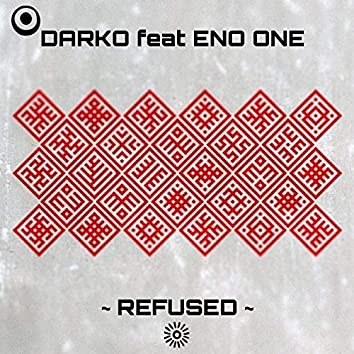 REFUSED (feat. ENO ONE)