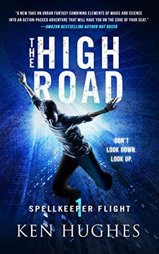 The High Road (Spellkeeper Flight Book 1)