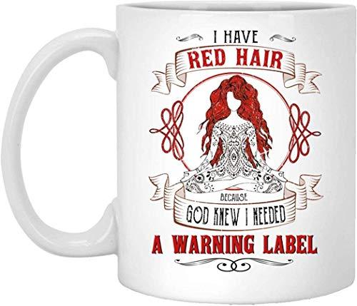 Taza del pelirrojo Tengo el pelo rojo Necesito una etiqueta de advertencia Taza de café Taza de café de regalo para el día del padre de la madre Taza de café de cerámica de distancia social pe