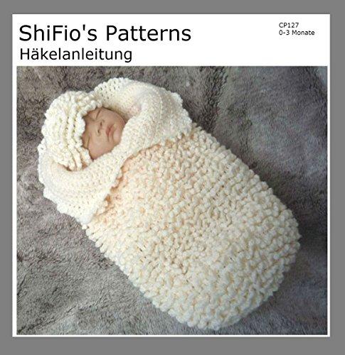 Häkelanleitung – CP127 - Schlafsack, Pucksack für Babys mit Rüschen