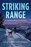 Image of Striking Range: A Timber Creek K-9 Mystery