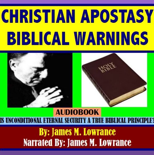 Christian Apostasy Biblical Warnings audiobook cover art